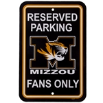 Mizzou Fans Only Parking Sign