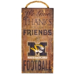 Mizzou We Give Thanks for Our Friends & Football Wooden Sign