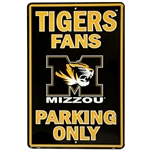 Missouri Tigers Fans Only Parking Sign