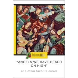 """ANGELS WE HAVE HEARD ON HIGH"": AND OTHER FAVORITE CAROLS"