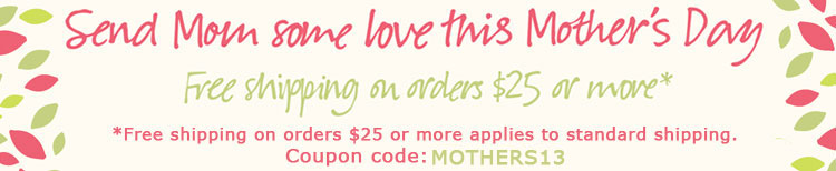 Mother's Day Gifts plus Free Shipping