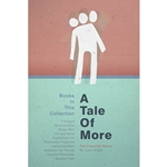 A Tale of More: The Complete Series