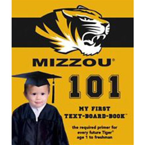 University of Missouri 101: My First Text-Board-Book
