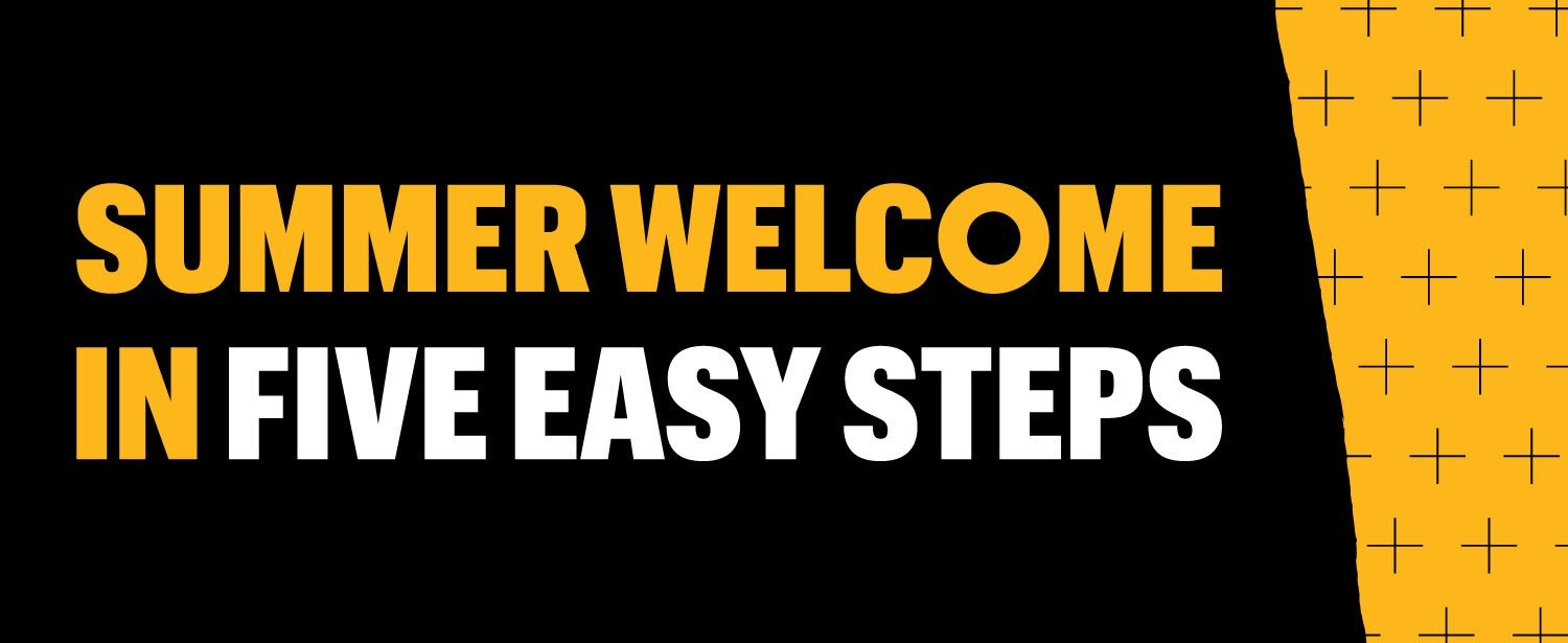 Summer Welcome at Mizzou in Five Easy Steps