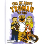 Tell Me About Truman the Tiger