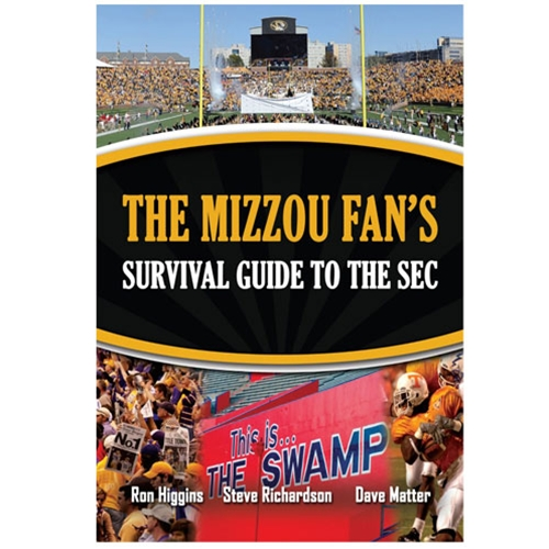MIZZOU FAN'S SURVIVAL GUIDE TO SEC
