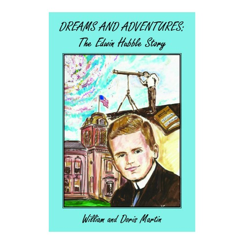 Dreams and Adventures: The Edwin Hubble Story
