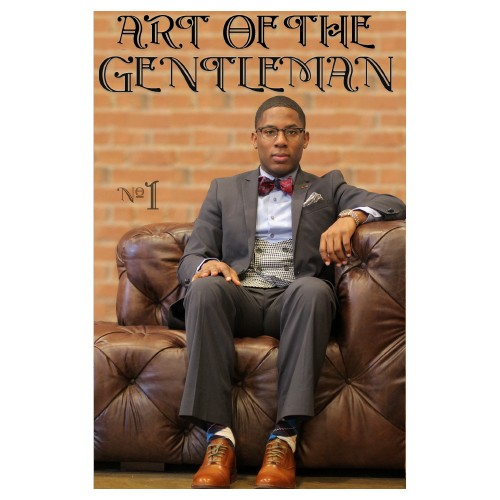 Art of the Gentleman: A Pocket Guide To Fashion