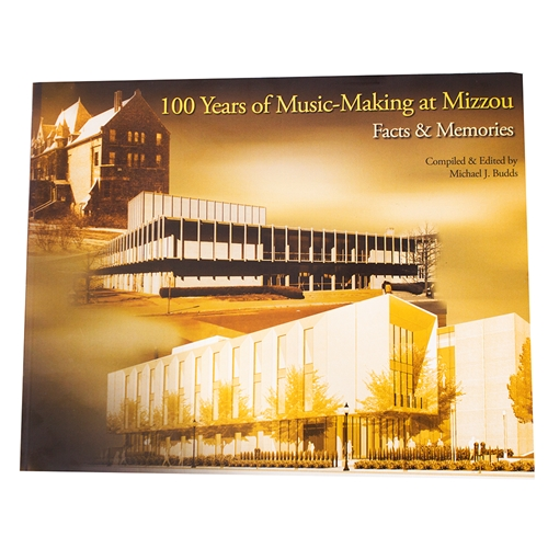 100 Years of Making Music at Mizzou